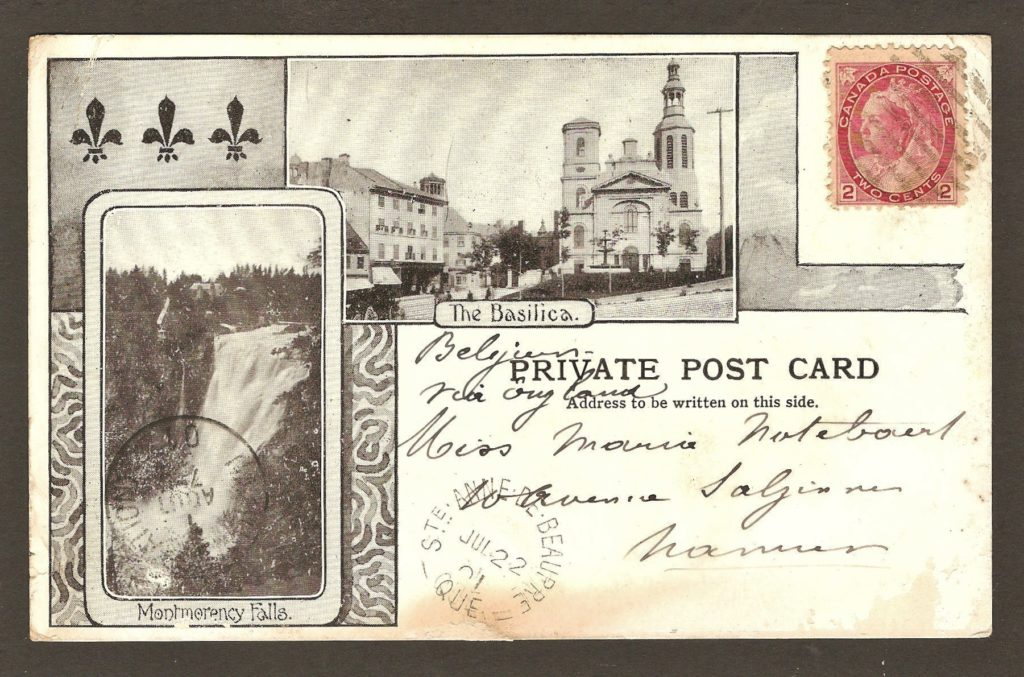 Une carte postale postée de Sainte-Anne-de-Beaupré, le 22 juillet 1901, vers une adresse en Belgique. Elle regroupe deux photos: la chute Montmorency et la basilique Notre-Dame-de-Québec.