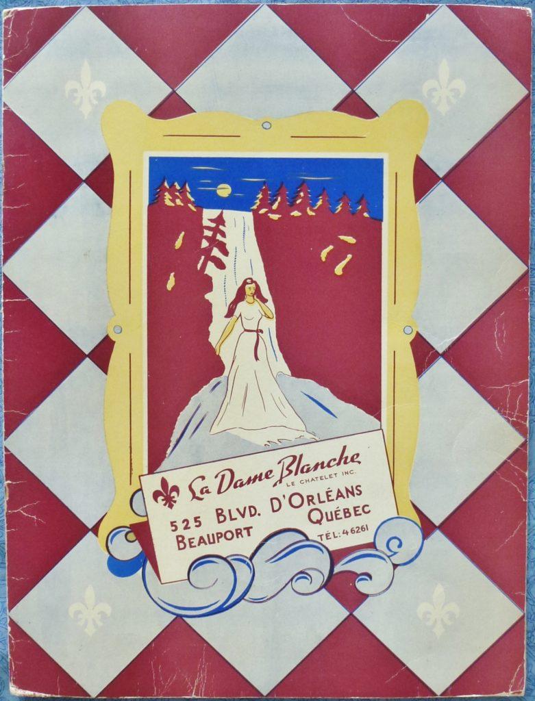 Couverture du menu du restaurant La Dame Blanche. Ce menu date probablement des années 1960. Le restaurant était situé sur le boulevard d'Orléans (aujourd'hui appelé boulevard Sainte-Anne), à Beauport.