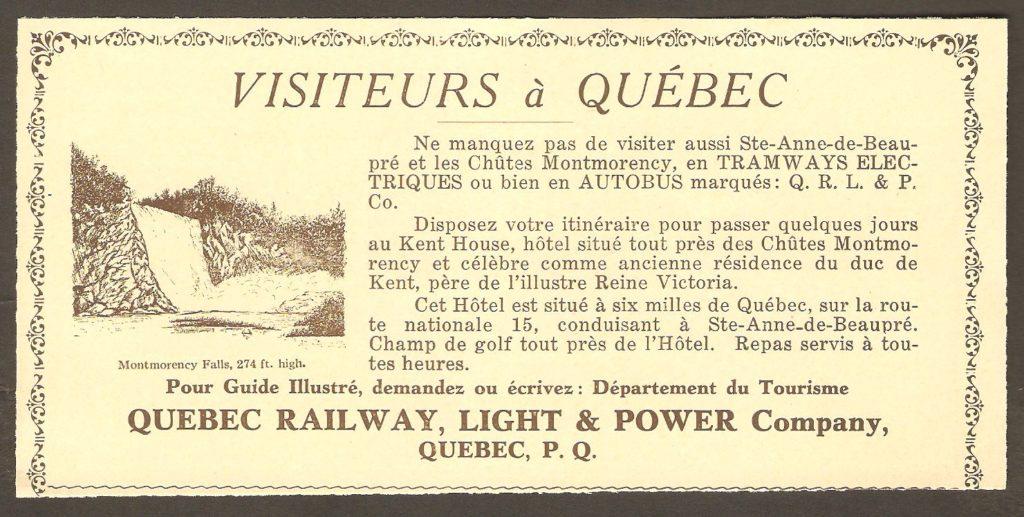 Publicité pour l'hôtel Kent House, à la chute Montmorency, publiée vers 1935 par la Quebec Railway, Light & Power Company. On y apprend que le site était alors accessible aussi bien par autobus que par tramway (que les gens appelaient le petit train de Sainte-Anne).