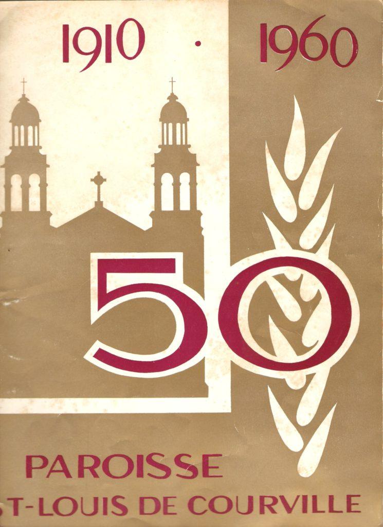 Couverture d'une brochure-souvenir publiée en 1960, lors du cinquantième anniversaire de Saint-Louis-de-Courville.