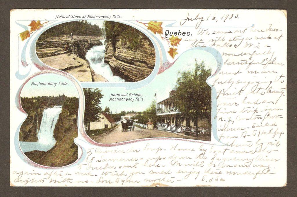 De la correspondance et chute Montmorency : carte postale à dos non divisé, avec cachet postal Montmorency Falls daté du 16 août 1904. Du côté illustré, on peut voir la chute Montmorency, les marches naturelles et l'hôtel Bureau qui se trouvait juste à l'entrée du pont enjambant la rivière Montmorency.