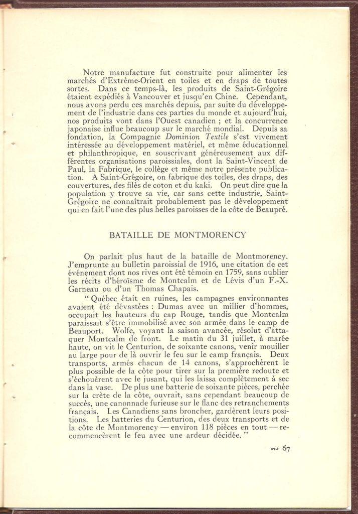 La bataille de Montmorency. On trouve ici le début de la description du déroulement de la bataille, un peu méconnue, du 31 juillet 1759. Cette description se poursuivra ensuite sur la prochaine page.