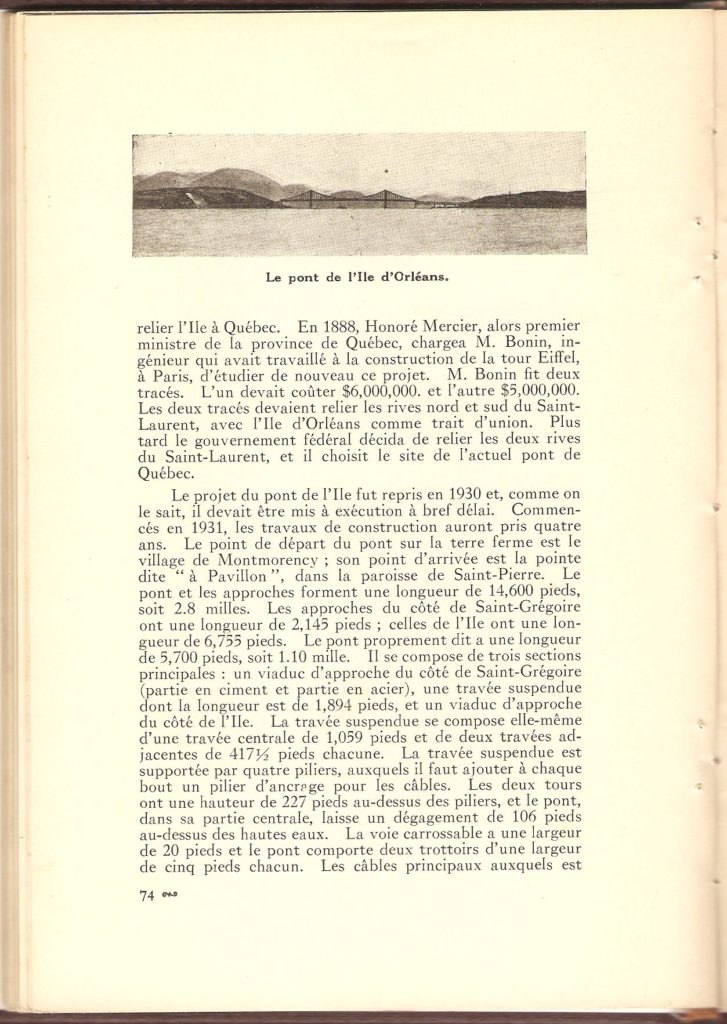 Début de la section à propos du pont de l'île d'Orléans. Il y est fait mention de la date d'inauguration (1935) ainsi que des divers projets antérieurs. Il s'y trouve également une très bonne description de la structure de l'ouvrage.