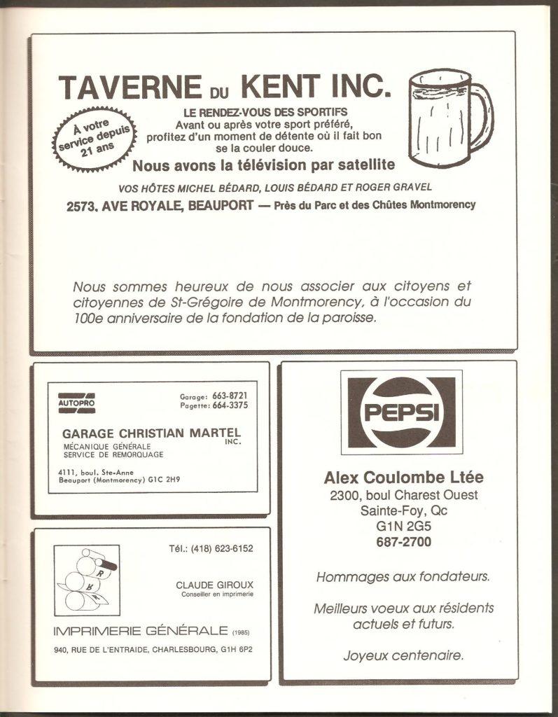 Le programme souvenir du Centenaire de Montmorency contient plusieurs publicités, parmi lesquelles celles d'un certain nombre de commerces aujourd'hui disparus. Par exemple, la taverne du Kent.