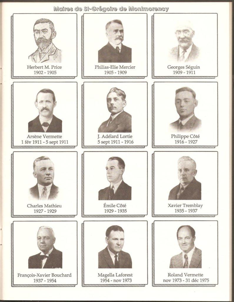 Les maires de Montmorency jusqu'en 1975. (La municipalité a été fusionnée à Beauport le 1er janvier 1976.) On constate que le règne la majorité d'entre eux a été assez court. En effet, ce n'est qu'à partir de 1935 que les maires sont demeurés au pouvoir plus d'une quinzaine d'années.