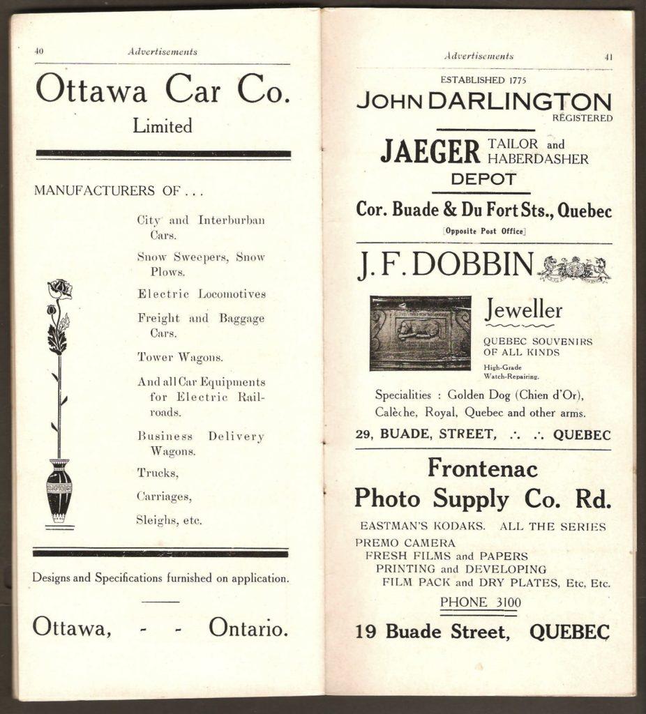 Deux pages de publicités. À gauche. celle de la Ottawa Car Co. Limited un fournisseur de wagons et tramways pour la Q.R.L.&P. Et à droite, notamment, une intéressante publicité de la bijouterie net boutique de souvenirs J. F. Dobbin illustrée de la plaque associée à la légende du Chien d'Or.