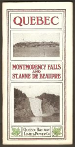 Brochure publicitaire Quebec Montmorency Falls and St. Anne de Beaupre, de la Quebec Railway Light & Power Co., publiée vers 1915.