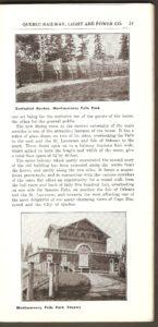 On peut voir ici quelques cages du zoo Holt Renfrew ainsi que le théâtre se trouvant également sur le site de la chute Montmorency et de l'hôtel Kent House.