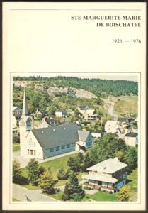 Album-souvenir du cinquantenaire de Ste-Marie-Marguerite de Boischatel, 1926-1976.