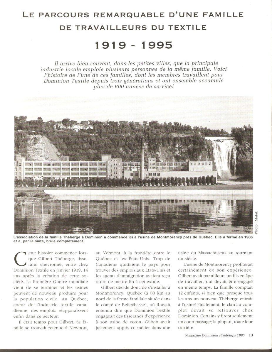 Le parcours remarquable d'une famille de travailleurs du textile, 1919-1995. Article consacré à la famille de M. Gilbert Théberge, dont plusieurs membres ont travaillé pour la Dominion Textile, notamment à Montmorency.