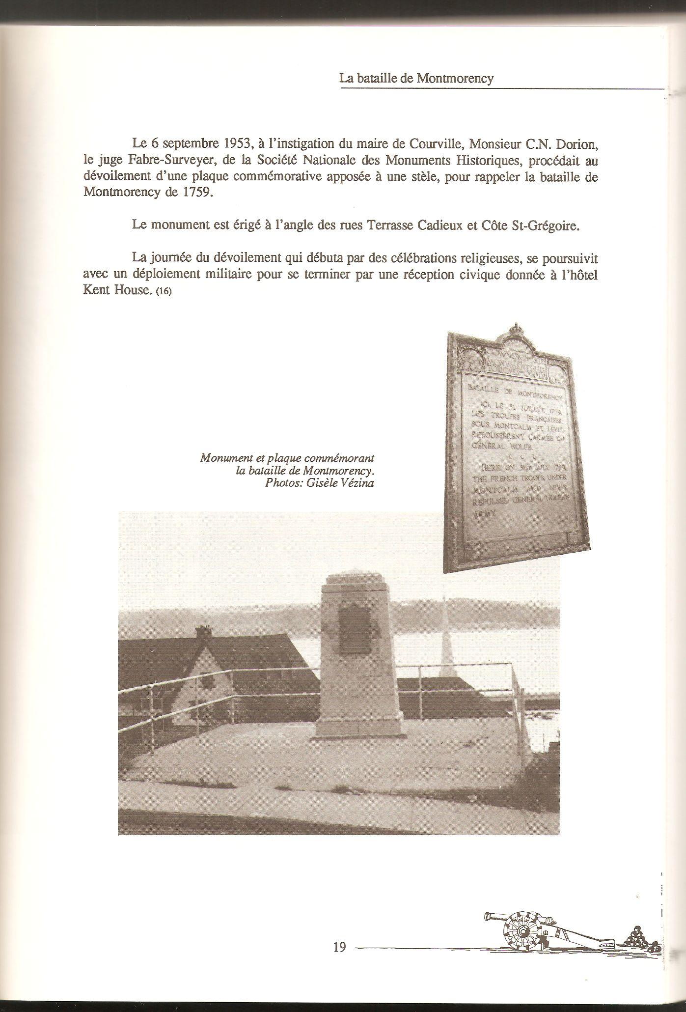 Mention de l'inauguration de la plaque commémorative de la bataille de Montmorency, dévoilée le 6 septembre 1953, sur la Terrasse Cadieux. Cette plaque commémorative a malheureusement aujourd'hui disparu.