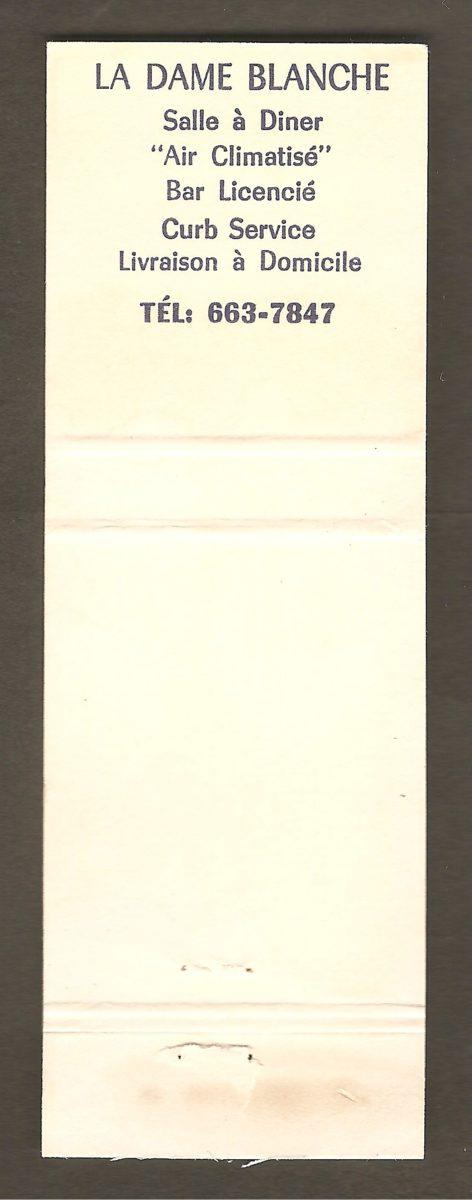 Un carton d'allumettes du restaurant La Dame Blanche, datant vraisemblablement des années 1990. On remarque que l'illustration est la même que celle utilisée dans le programme souvenir du centenaire de ville Montmorency, publié en 1990, à la différence que celle du carton d'allumettes est colorée.
