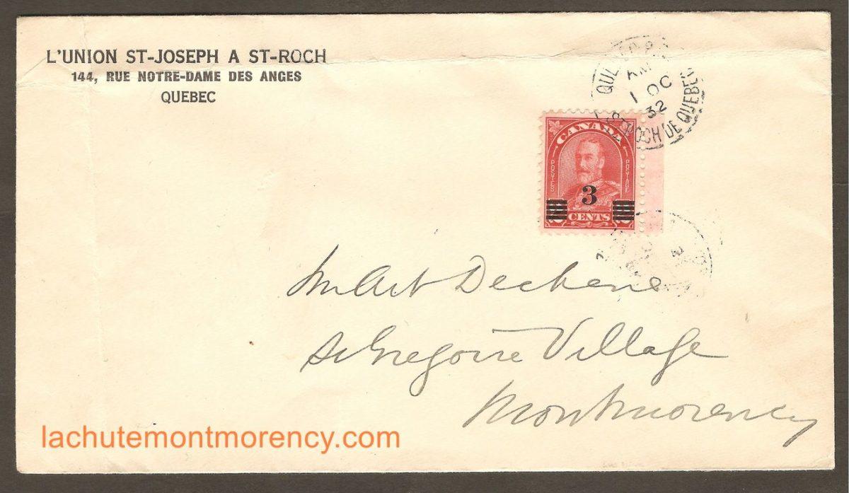 Une Troisième lettre adressée à M. Arthur Déchêne, habitant à Montmorency Village. Elle a été expédiée le 1er octobre 1932, de L'Union St-Joseph, à St-Roch. Le cachet de réception, au verso, confirme qu'elle est arrivée à destination le même jour .