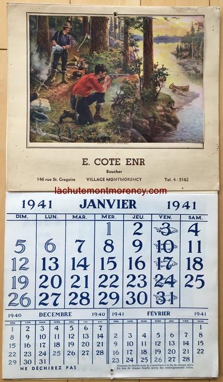 Calendrier de 1941 du boucher E. (Émile) Côté, qui avait son commerce au 146 rue Saint-Grégoire, au village Montmorency. L'illustration montre une scène de chasse à l'orignal. Contient toujours les 12 pages des mois.